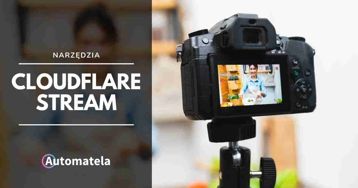 Cloudflare Stream: alternatywa dla Vimeo